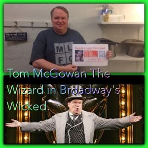 Wicked's Wizard Tom McGowan